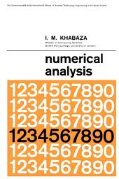 Numerical Analysis: The Commonwealth and International Library: Higher Mathematics for Scientists and Engineers