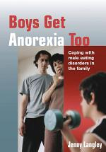 Boys Get Anorexia Too