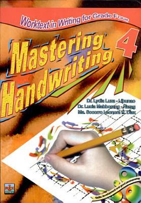 Mastering Handwriting 4  2007 Ed