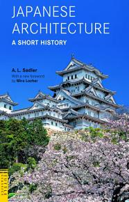 Japanese Architecture  A Short History PDF