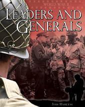 World War II: Leaders and Generals
