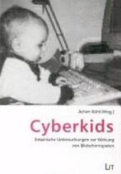 Cyberkids: empirische Untersuchungen zur Wirkung von Bildschirmspielen
