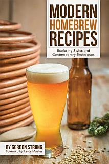Modern Homebrew Recipes Book