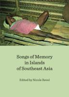 Songs of Memory in Islands of Southeast Asia PDF