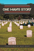 One Man S Story