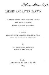 Darwin and After Darwin: Post-Darwinian questions: Heredity and utility