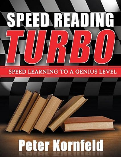 Speed Reading Turbo  Speed Learning to a Genius Level PDF