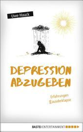Depression abzugeben: Erfahrungen aus der Klapse