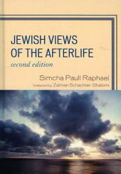 Jewish Views of the Afterlife: Edition 2