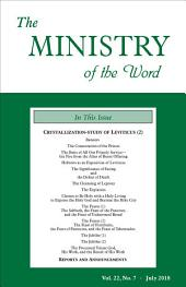 The Ministry of the Word, Vol. 22, No. 07: Crystallization-Study of Leviticus (2)