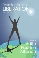 From Feminism To Liberation Book PDF