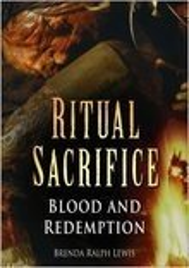 Ritual Sacrifice: An Illustrated History