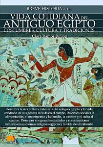 Breve historia de la vida cotidiana del Antiguo Egipto PDF