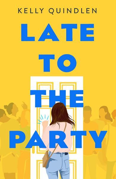 Download Late to the Party Book