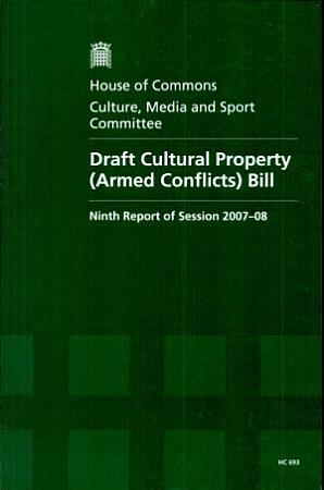 Draft Cultural Property  Armed Conflicts  Bill PDF