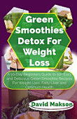 Green Smoothie Detox For Weight Loss
