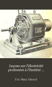 Théorie de l'électricité et du magnétisme. Électronométrie. Théorie et construction des génerateurs et des transformateurs électriques