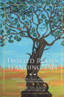 Twisted Roots  Standing Tall PDF