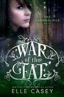 War of the Fae  Book 1  The Changelings  PDF