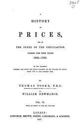 A History of Prices and of the State of Circulation: Volume 6