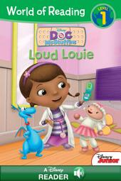 World of Reading Doc McStuffins: Loud Louie: A Disney Read Along
