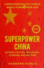 Superpower China     Understanding the Chinese world power from Asia PDF