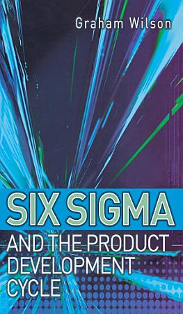 Six Sigma and the Product Development Cycle PDF