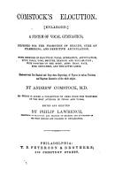 Comstock s Elocution enlarged     to which is added a collection of gems from the writings of the best authors in prose and verse  edited and selected by Philip Lawrence PDF