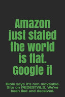 Amazon Just Stated the World is Flat. Google it