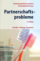 Partnerschaftsprobleme: Möglichkeiten zur Bewältigung: Ein Handbuch für Paare, Ausgabe 3