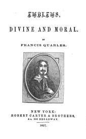 Emblems, divine and moral