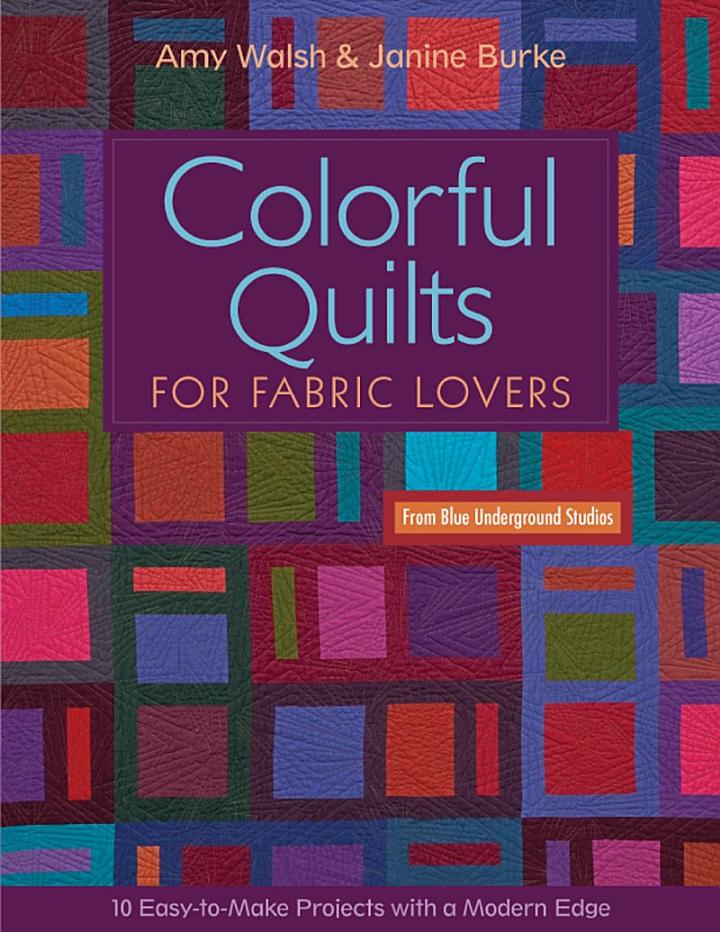 Colorful Quilts for Fabric Lovers