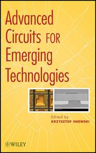 Advanced Circuits for Emerging Technologies PDF