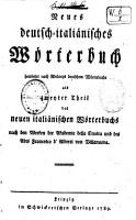 Nuovo dizionario italiano tedesco composta sul dizionario dell Academia della crusca e su quello dell abate Francesco de Alberti PDF