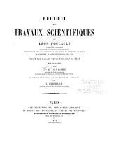 Recueil des travaux scientifiques de Léon Foucault: Volume1