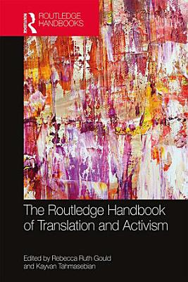 The Routledge Handbook of Translation and Activism PDF