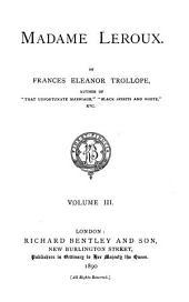 Madame Leroux: Volume 3