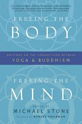 Freeing the Body, Freeing the Mind