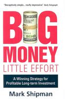 Big Money  Little Effort PDF