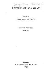 Letters of Asa Gray: Volume 2