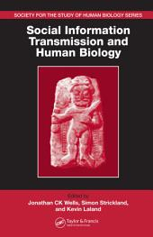 Social Information Transmission and Human Biology