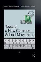 Toward a New Common School Movement PDF