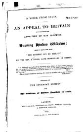 "A Voice from India: An Appeal to Britain Recommending the Abolition of the Practice of Burning Hindoo Widows : Chiefly Extracted from ""The Suttees' Cry to Britain"""