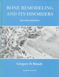 Bone Remodelling And Its Disorders Book PDF
