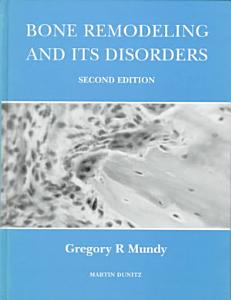 Bone Remodelling and its Disorders Book
