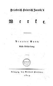 Friedrich Heinrich Jacobi's Werke: Vierter Band, Erste Abtheilung