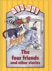 The Four Friends and Other Stories