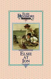 Elsie at Ion: Book 19