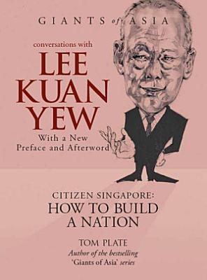 Giants of Asia  Conversations with Lee Kuan Yew PDF