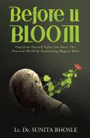 Before U Bloom